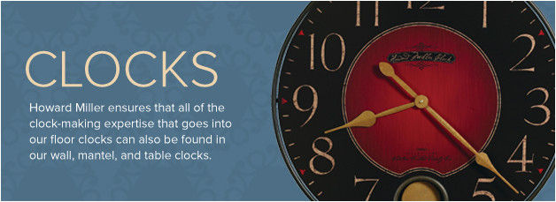 Buy Grandfather Clocks, Mantel Clocks and Wall Clocks from a Howard Miller Authorized Dealer